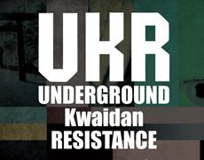 UNDERGROUND Kwaidan RESISTANCE #2
